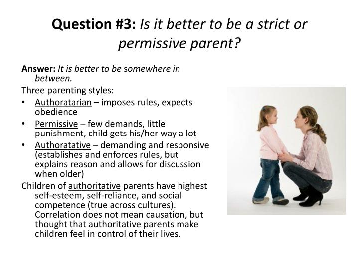 Discuss the effects of parenting style on children's