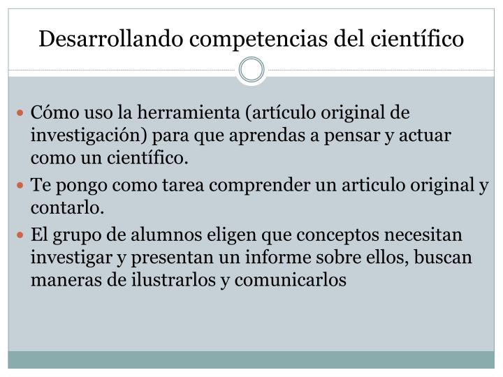 Desarrollando competencias del científico