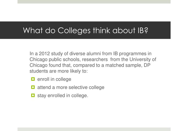 What do Colleges think about IB?
