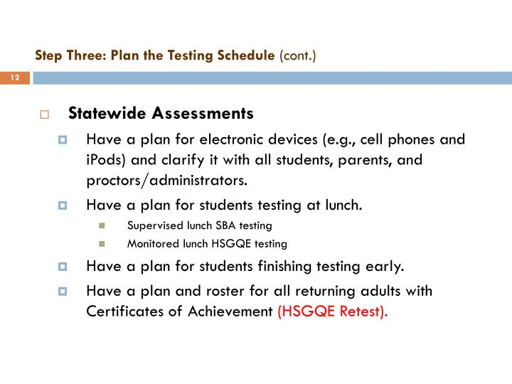 Step Three: Plan the Testing Schedule