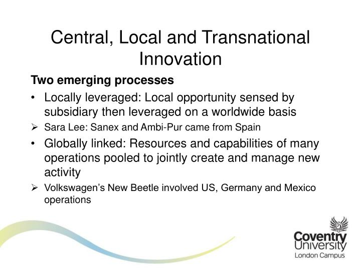 Central, Local and Transnational Innovation