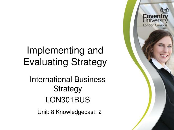 International business strategy lon301bus