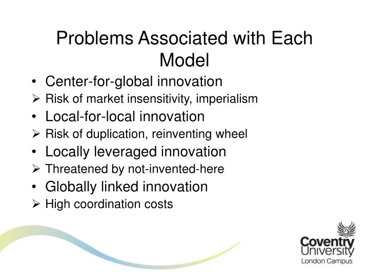 Problems Associated with Each Model