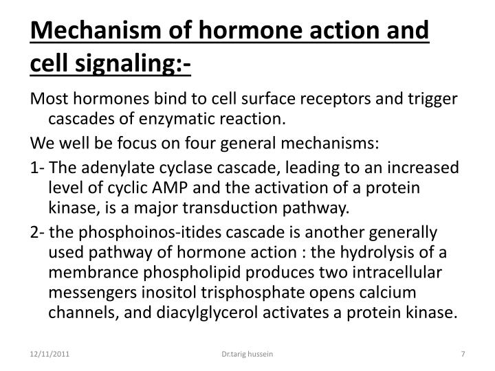 Mechanism of hormone action and cell signaling:-