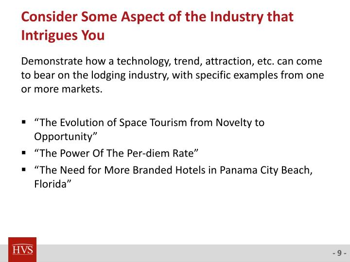 Consider Some Aspect of the Industry that Intrigues You