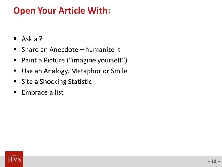 Open Your Article With: