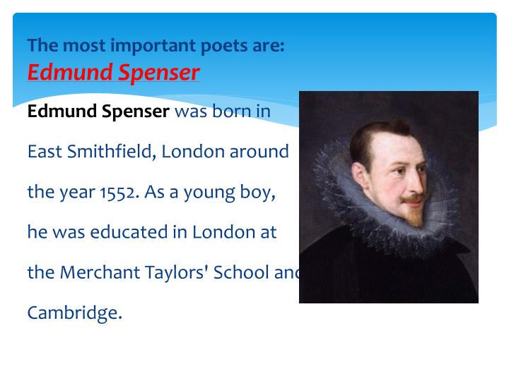 The most important poets are: