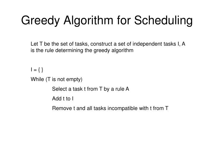 Greedy Algorithm for Scheduling