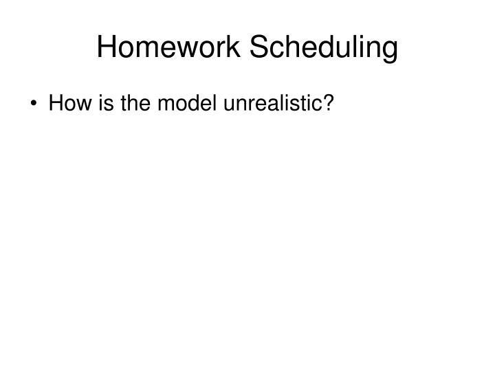 Homework Scheduling