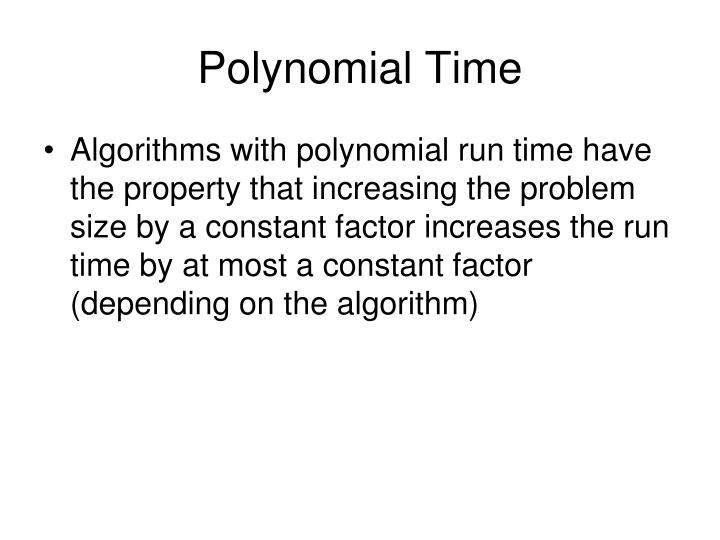 Polynomial Time