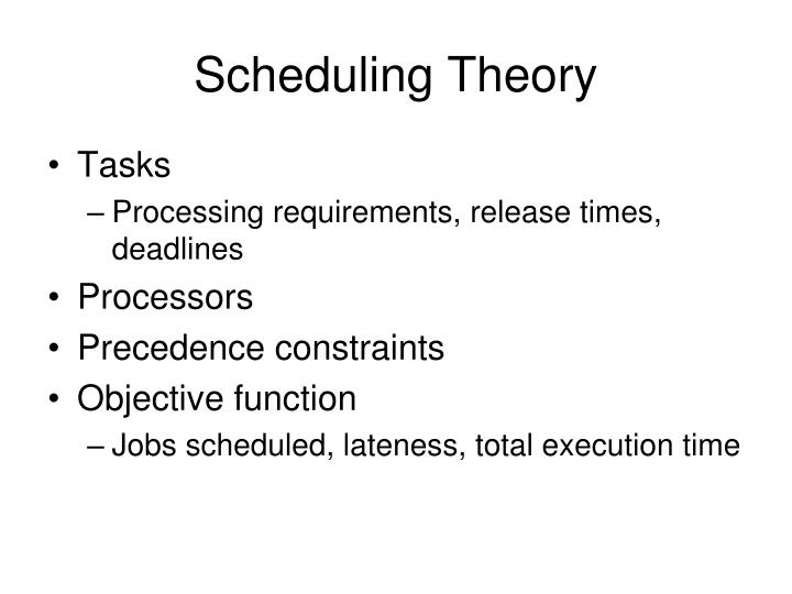 Scheduling Theory