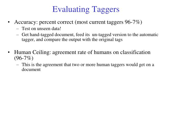 Evaluating Taggers