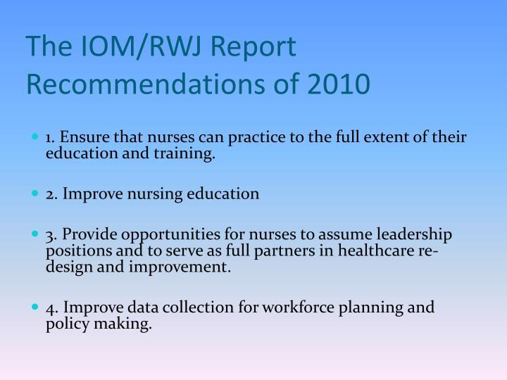 The Future of Nursing IOM Report