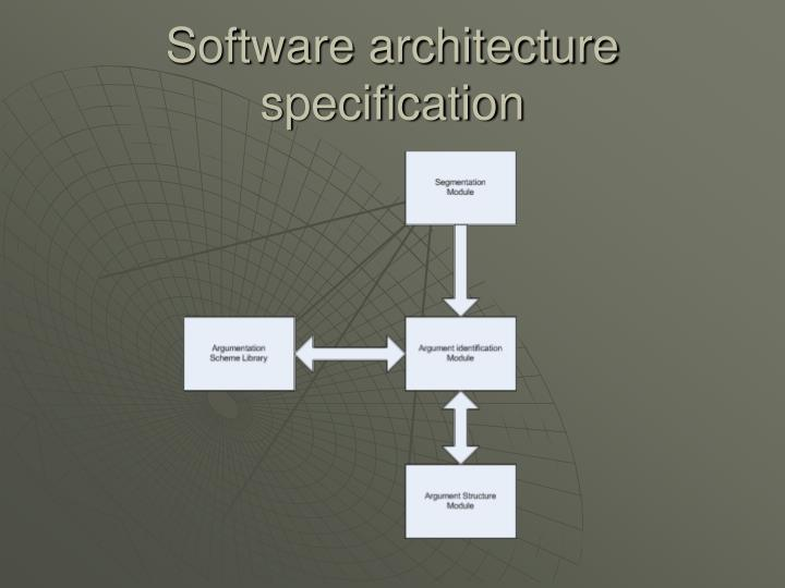 Software architecture specification