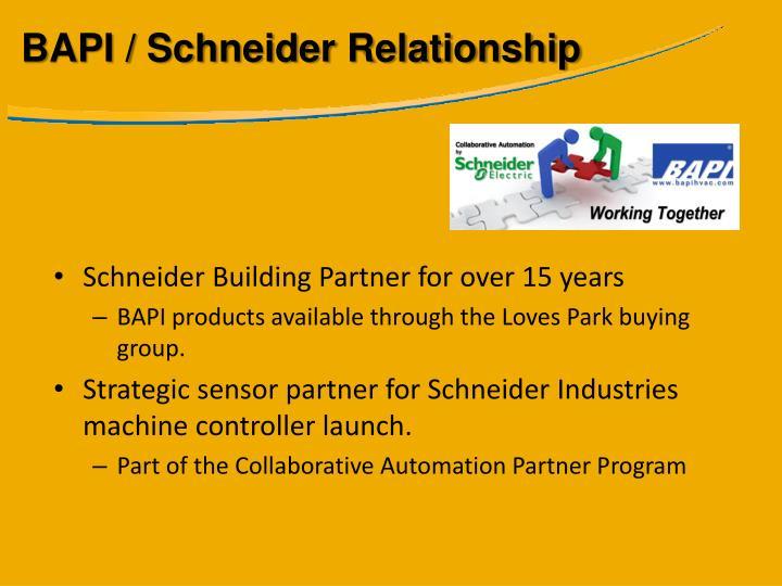 BAPI / Schneider Relationship