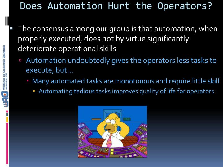 Does Automation Hurt the Operators?