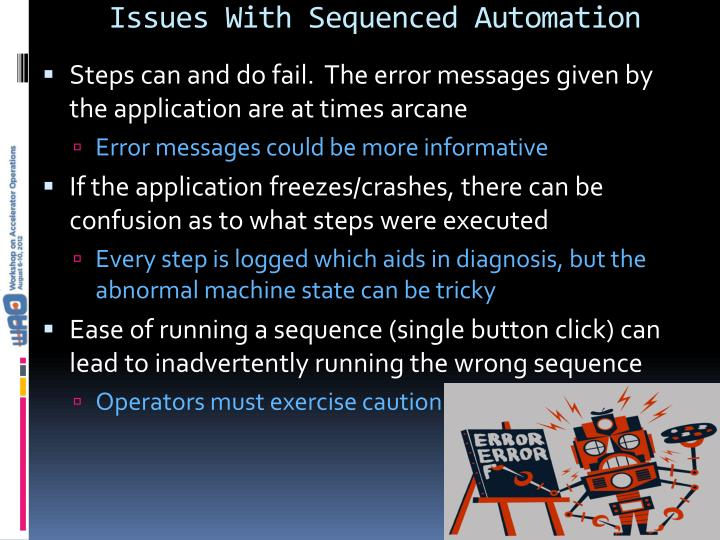 Issues With Sequenced Automation