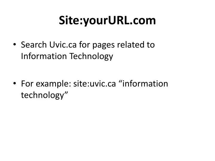 Site:yourURL.com