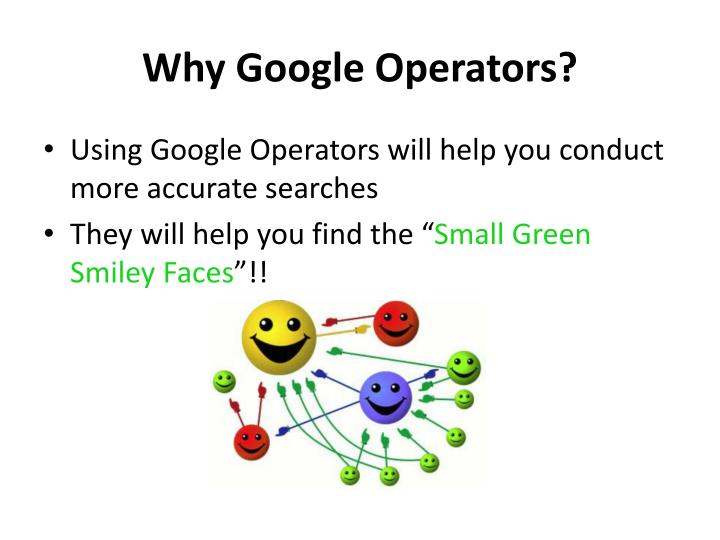 Why Google Operators?