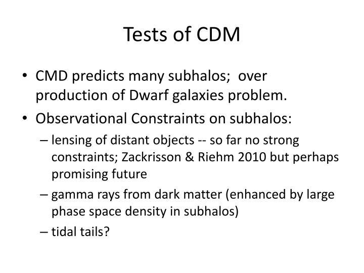 Tests of CDM