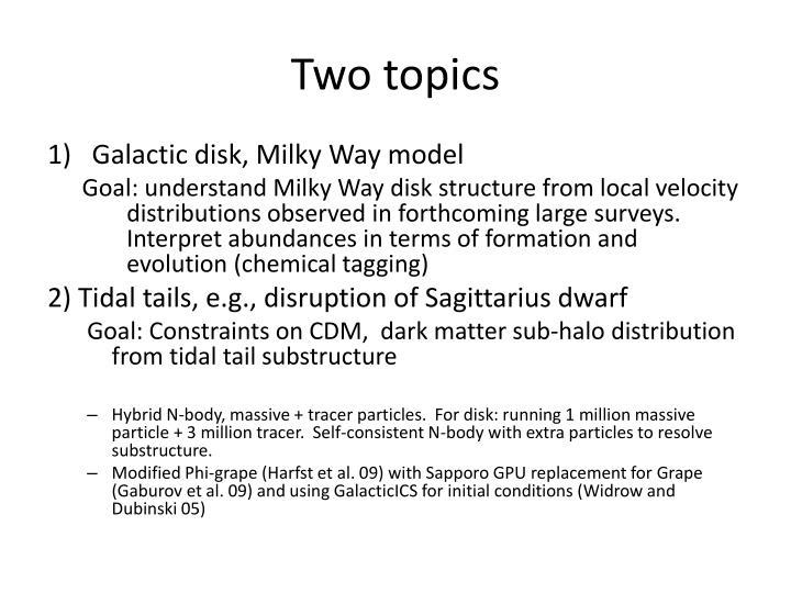 Two topics