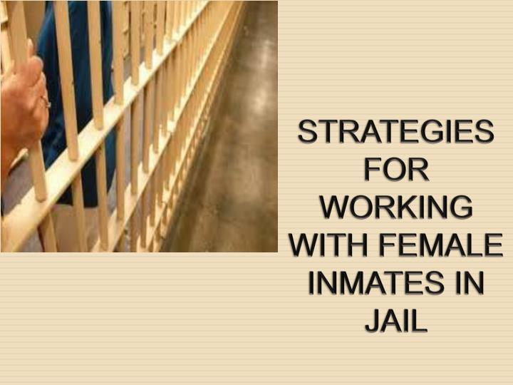 strategies for working with female inmates in jail