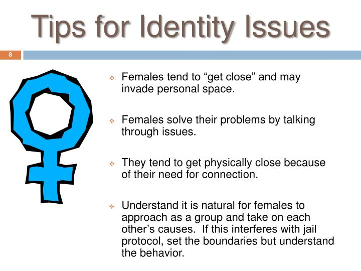 Tips for Identity Issues