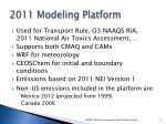 2011 modeling platform