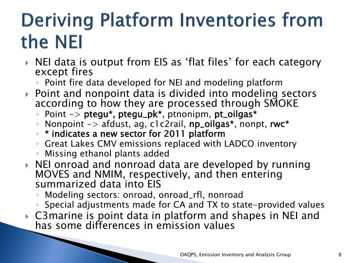 Deriving Platform Inventories from the NEI