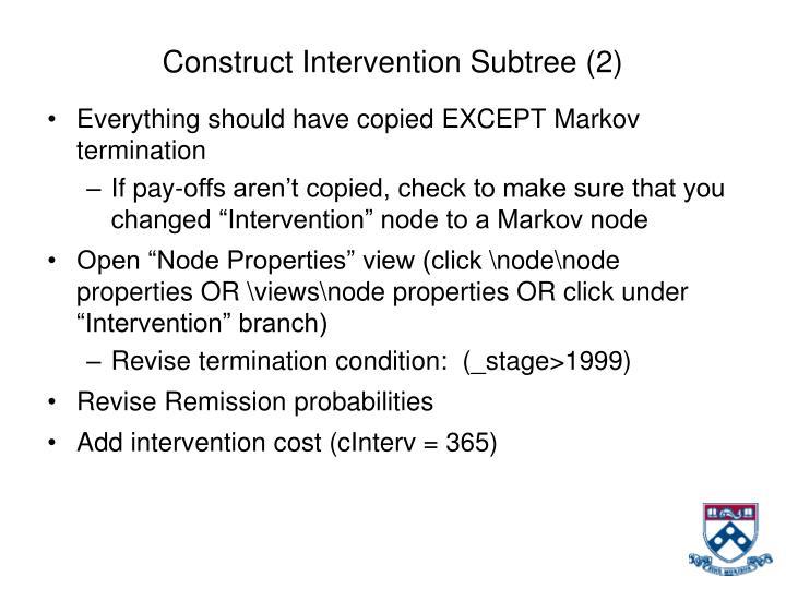 Construct Intervention Subtree (2)