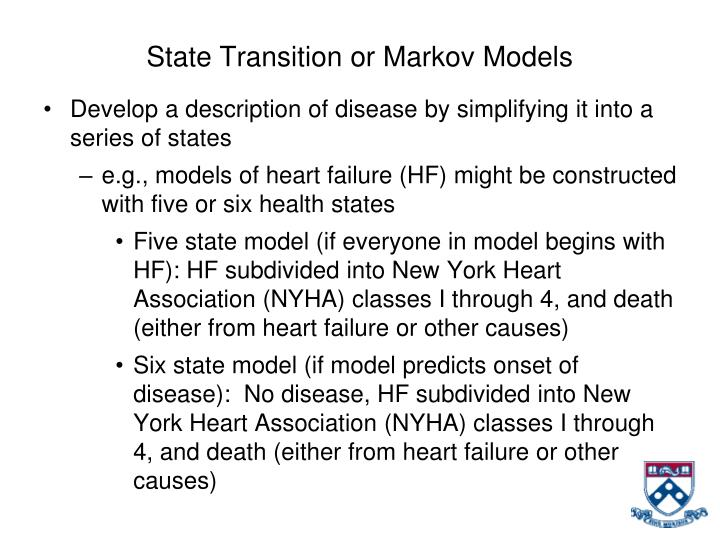 State Transition or Markov Models