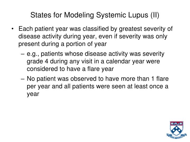 States for Modeling Systemic Lupus (II)