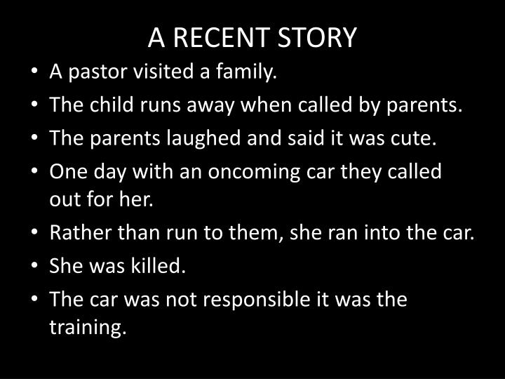 A RECENT STORY