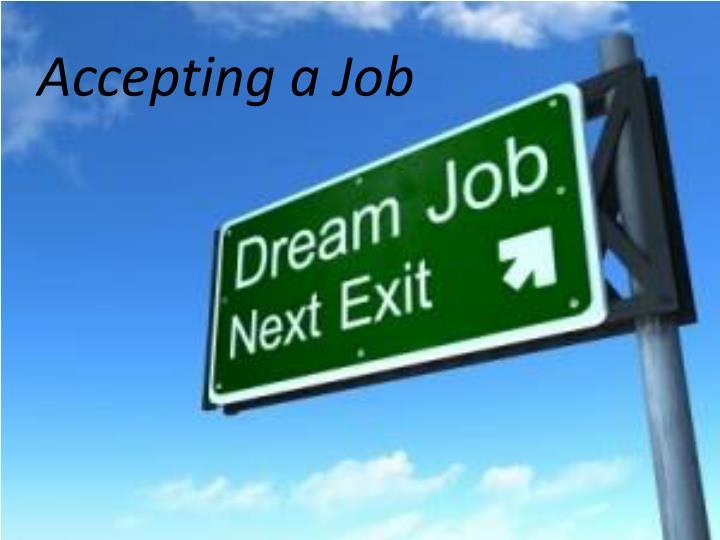 Accepting a Job