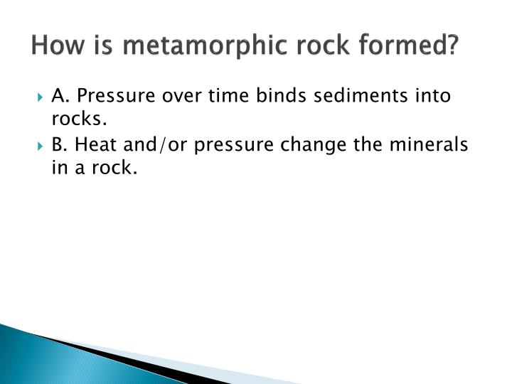 How is metamorphic rock formed?