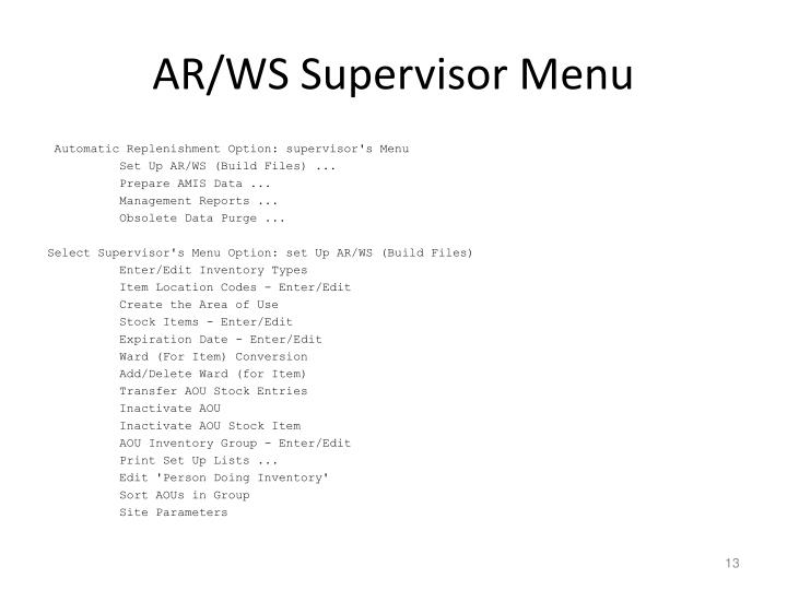 AR/WS Supervisor Menu
