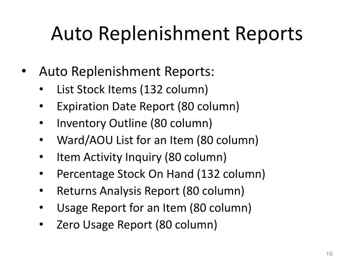 Auto Replenishment Reports