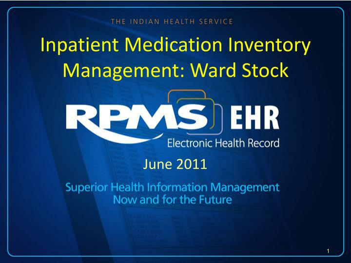 Inpatient medication inventory management ward stock