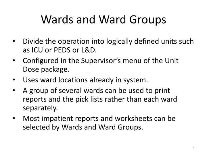 Wards and Ward Groups