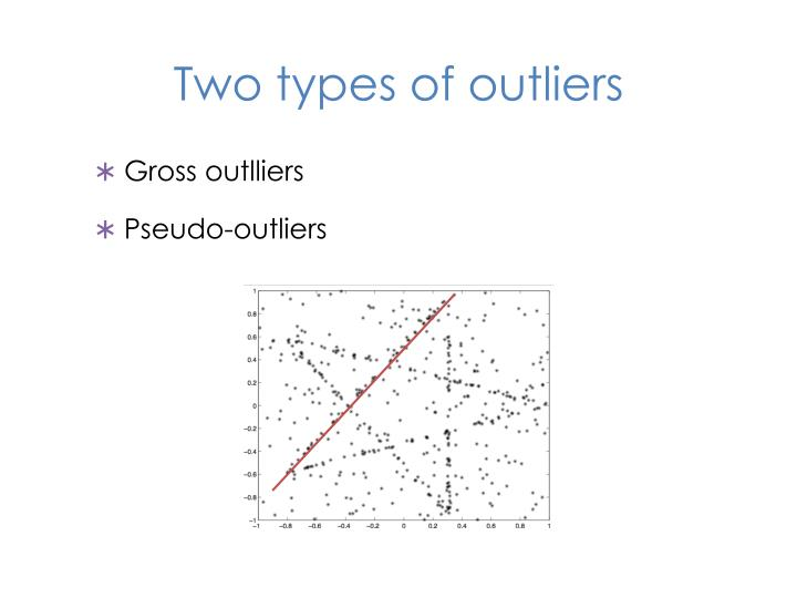 Two types of outliers
