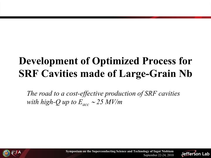 Development of Optimized Process for SRF Cavities made of Large-Grain