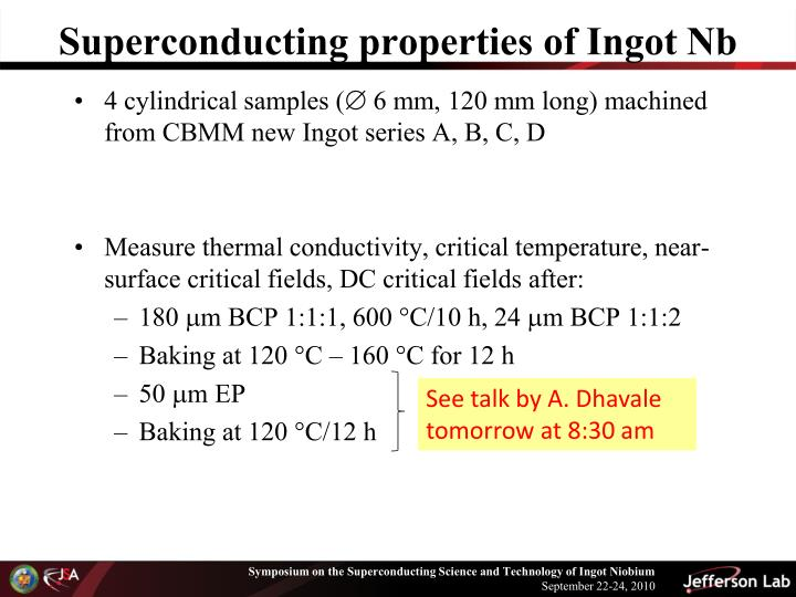 Superconducting properties of Ingot