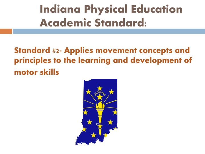 Indiana Physical Education Academic Standard: