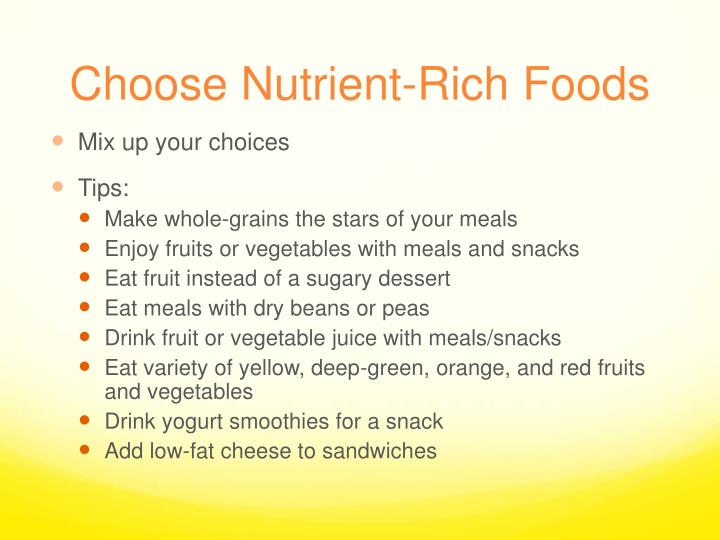 Choose Nutrient-Rich Foods