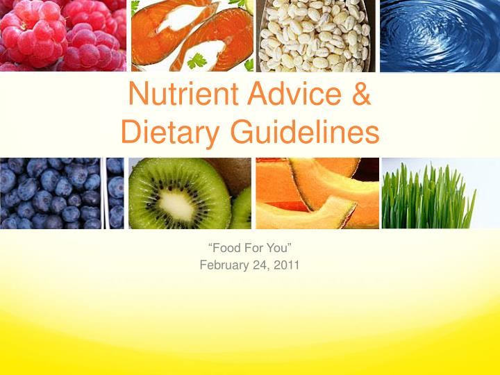 Nutrient advice dietary guidelines