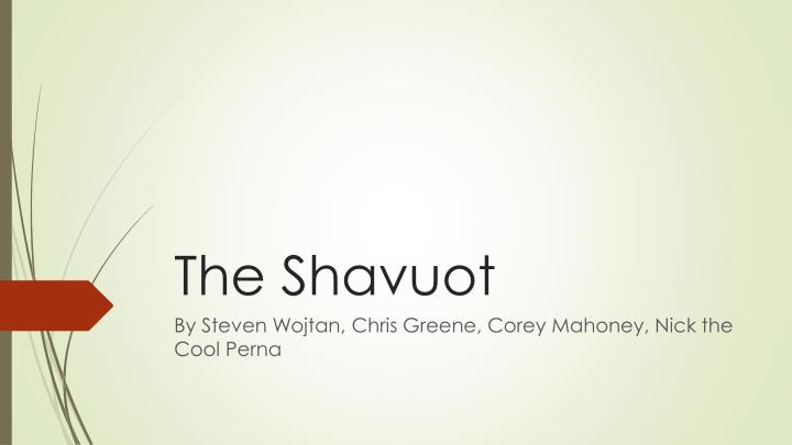 The shavuot