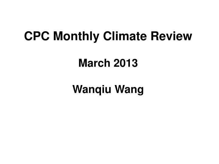 CPC Monthly Climate Review