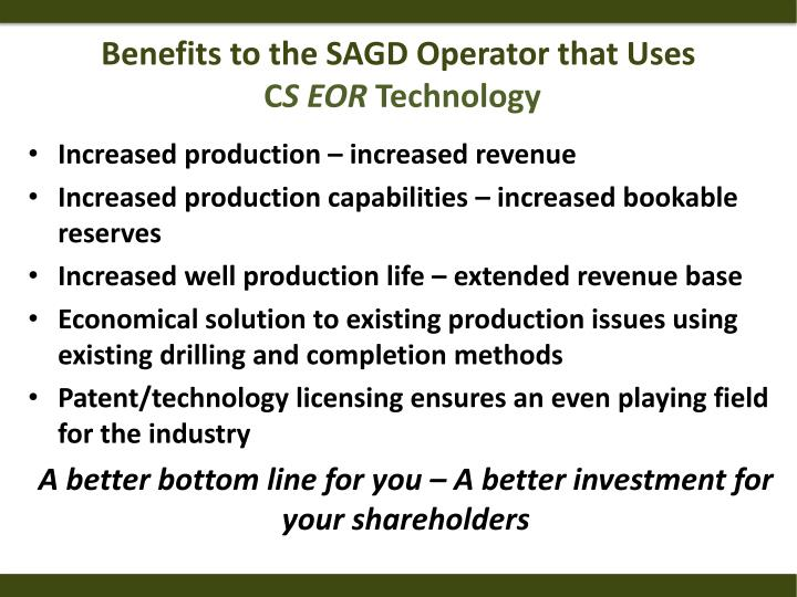 Benefits to the SAGD Operator that Uses