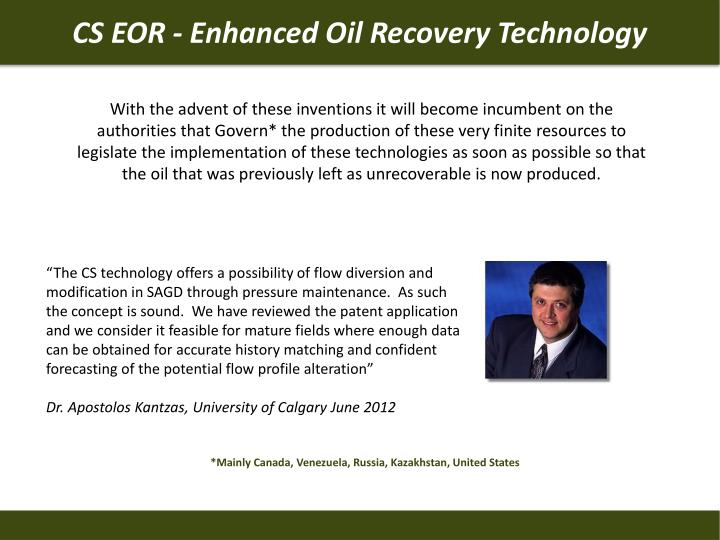 CS EOR - Enhanced Oil Recovery Technology