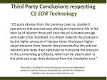 third party conclusions respecting c s eor technology